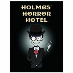 Holmes' Horror Hotel 8+