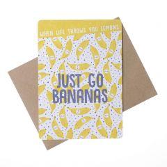 Wenskaart - Just go bananas