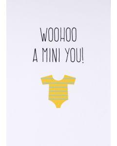 Wenskaart - Woohoo a mini you!