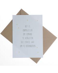 Rouwkaart - Onmogelijk te vergeten