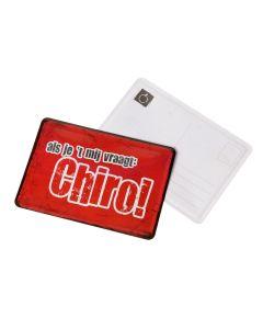 Metalen postkaart 'Als je 't mij vraagt: Chiro'