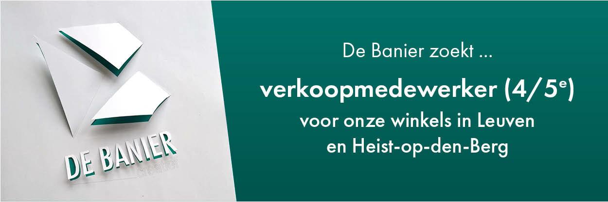 VACATURE: verkoopmedewerker De Banier Leuven & Heist o/d Berg (m/v/x)
